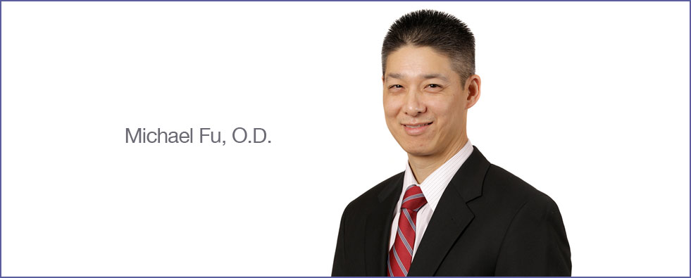Michael Fu, O.D., optometirst massachusetts, optometirst lancaster, eye doctor massachusetts, eye doctor Lancaster