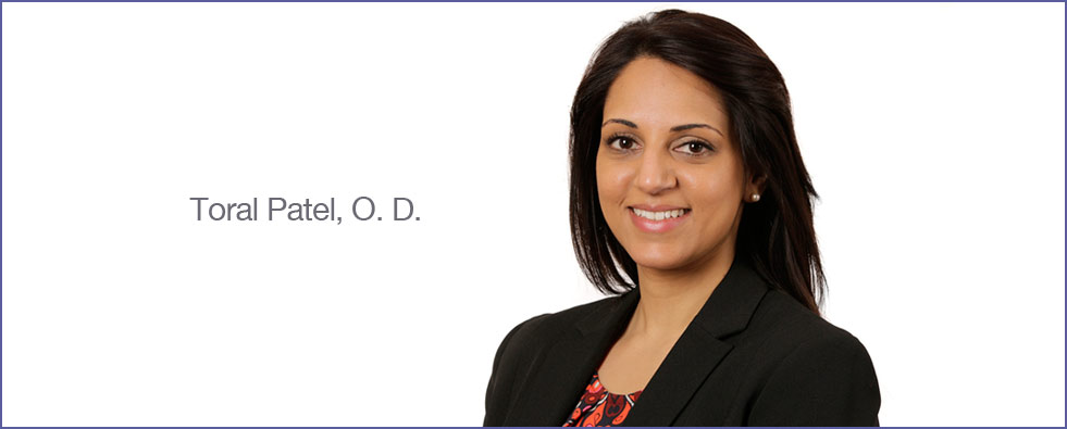 Toral Patel, O.D., optometrist massachusetts, optometrist worcester, optometrist lancaster, eye doctor worcester, eye doctor massachusetts, eye doctor lancaster